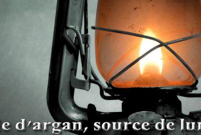 L'huile d'argan, source de lumière
